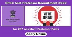 BPSC Asst Professor Recruitment 2020 Apply for 287 Assistant Professor Posts
